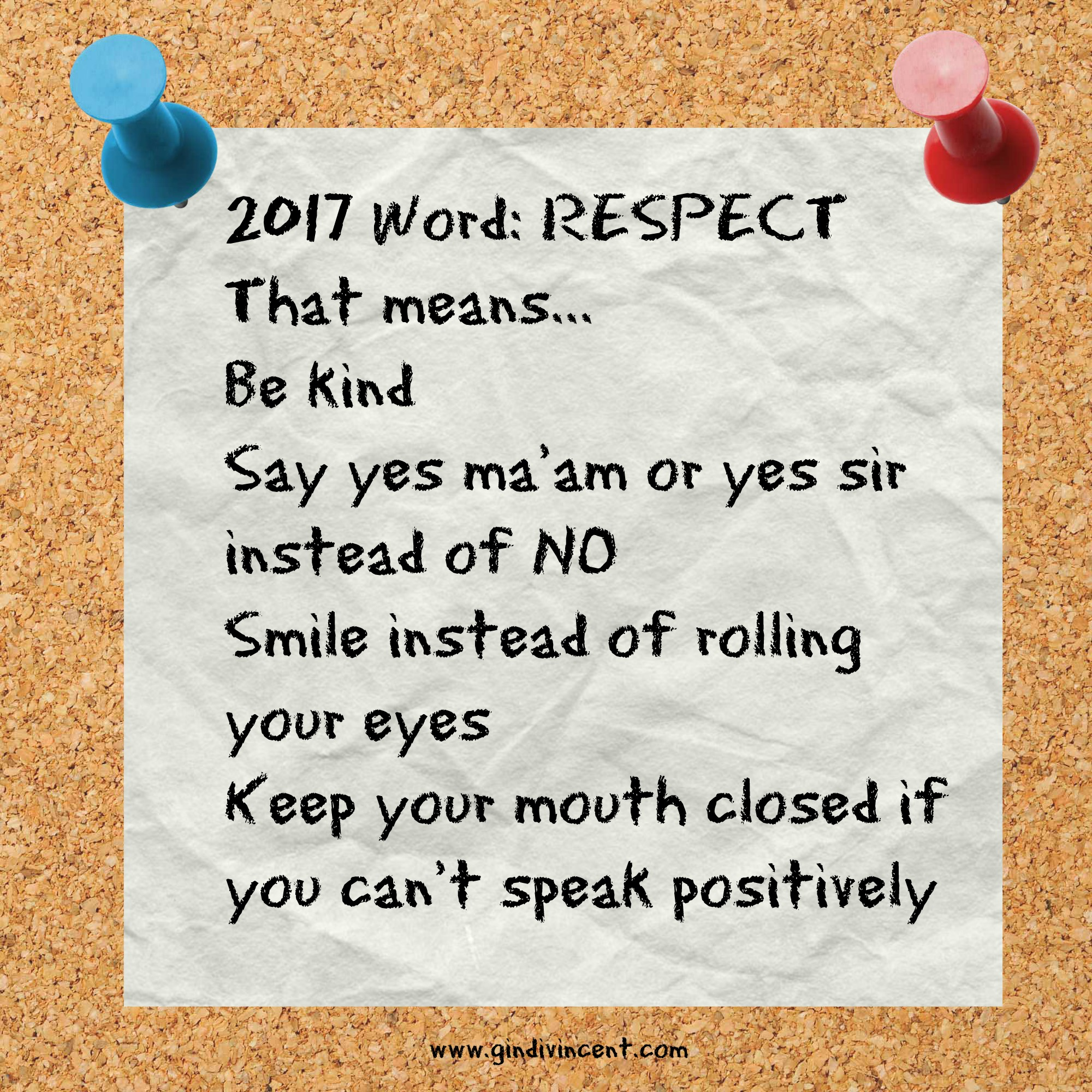 2017 Family Word: RESPECT   Gindi Vincent